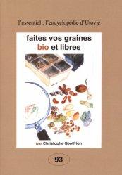 Dernières parutions dans L'Encyclopédie d'Utovie, Faites vos graines bio et libres