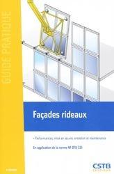 Dernières parutions dans Guide pratique, Façades rideaux