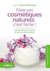 Nouvelle édition Faire ses cosmétiques naturels, c'est facile!
