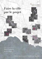 Dernières parutions dans Espace en société, Faire la ville par le projet