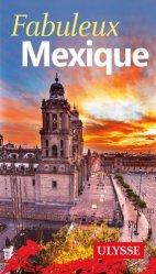 Dernières parutions sur Guides Mexique, Fabuleux Mexique