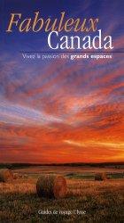 Dernières parutions dans Les guides Ulysse, Fabuleux Canada. Vivez la passion des grands espaces !