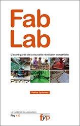 Dernières parutions dans La fabrique des possibles, Fab Lab