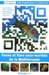 Souvent acheté avec Guide des fonds marins de Méditerranée, le Faune et flore sous-marines de la Méditerranée