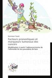 Dernières parutions sur Cancers, Facteurs pronostiques et marqueurs tumoraux des cancers