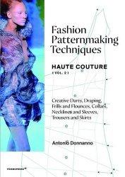 Dernières parutions sur Techniques professionnelles, Fashion Patternmaking Techniques