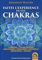Dernières parutions dans Nouvelles pistes thérapeutiques, Faites l'expérience de vos chakras
