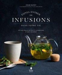 Nouvelle édition Faites entrer les infusions dans votre vie