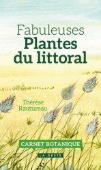 Dernières parutions sur Nature - Jardins - Animaux, Fabuleuses plantes du littoral