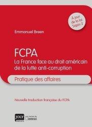Dernières parutions dans Pratique des affaires, FCPA. La France face au droit américain de la lutte anti-corruption