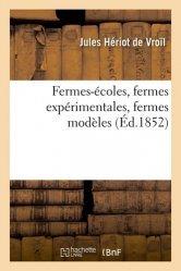 Dernières parutions sur Sciences de la Vie, Fermes-écoles, fermes expérimentales, fermes modèles