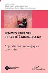 Dernières parutions dans Anthropologies et Médecines, Femmes, enfants et santé à Madagascar