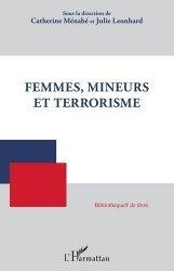 Dernières parutions sur Autres ouvrages de droit pénal, Femmes, mineurs et terrorisme