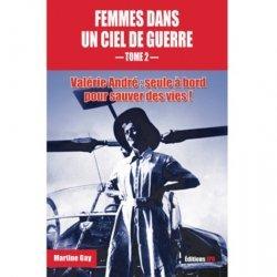 Dernières parutions sur Histoire de l'aviation, Femmes dans un ciel de guerre
