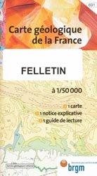 Dernières parutions dans Carte géologique de la France à 1/50 000, Felletin