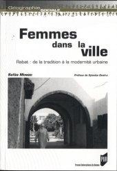 Dernières parutions dans Géographie sociale, Femmes dans la ville. Rabat : de la tradition à la modernité urbaine