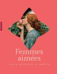 Dernières parutions dans Beaux-arts, Femmes aimées : entre peinture et poésie