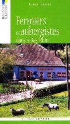 Dernières parutions dans Balades et loisirs, Fermiers et aubergistes dans le Bas-Rhin