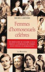 Dernières parutions sur Homosexualité, Femmes d'homosexuels célèbres