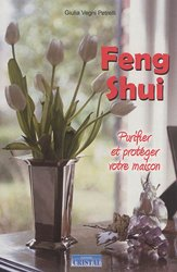 Dernières parutions sur Techniques de décoration, Feng shui