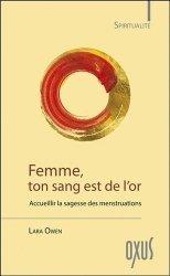 Dernières parutions sur Spécial femmes, Femme, ton sang est de l'or