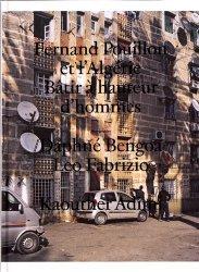 Dernières parutions sur Architectes, Fernand Pouillon et l'Algérie. Bâtir à hauteur d'hommes