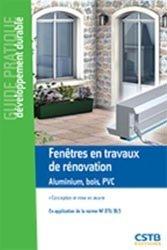 Dernières parutions dans Guide pratique développement durable, Fenêtre en travaux de rénovation