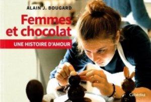Dernières parutions sur Cuisine et vins, Femmes et chocolat