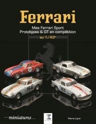 Dernières parutions sur Jouets et poupées, FERRARI au 1/43è, sport, prototypes et GT
