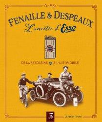 Dernières parutions sur Histoire de l'automobile, Fenaille et despeaux, l'ancetre d'esso