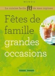 Dernières parutions sur Menus de fête, Fêtes de famille grandes occasions. 2e édition