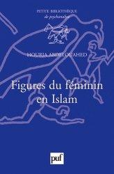 Dernières parutions dans Petite bibliothèque de psychanalyse, Figures du féminin en Islam