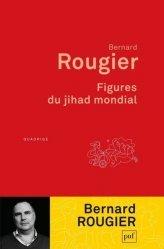 Dernières parutions dans Quadrige, Figures du jihad mondial