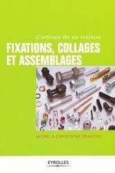 Dernières parutions sur Manuels de bricolage, Fixations collages & assemblages