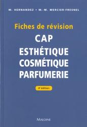 Dernières parutions sur CAP - BP Esthétique cosmétique, Fiches de révision CAP Esthétique Cosmétique Parfumerie
