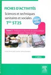 Souvent acheté avec IFSI les tests d'aptitude Concours 2014, le Fiches d'activités Sciences et techniques sanitaires et sociales - Terminale ST2S