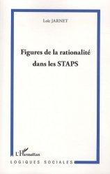 Dernières parutions dans Logiques sociales, Figures de la rationalité dans les STAPS https://fr.calameo.com/read/005370624e5ffd8627086