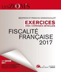 Dernières parutions dans Les Zoom's, Fiscalité française. Exercices avec corrigés détaillés, Edition 2017