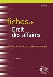 Dernières parutions dans Fiches, Fiches de droit des affaires. 3e édition