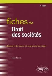 Dernières parutions dans Fiches, Fiches de droit des sociétés. 3e édition