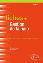 Dernières parutions dans Fiches, Fiches de Gestion de la paie - 4e édition