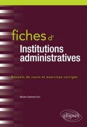 Dernières parutions sur Droit administratif général, Fiches d'Institutions administratives