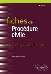Dernières parutions sur Procédure civile, Fiches de procédure civile - 6e édition