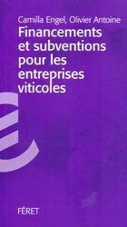 Souvent acheté avec Guide pratique de Marketing et promotion du Vin sur Internet, le Financements et subventions pour les entreprises viticoles