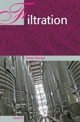 Dernières parutions sur Récolte et vinification, Filtrations en oenologie