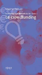 Dernières parutions sur L'exploitation viticole - Commercialisation, Financements alternatifs dans le vin - Tome 1