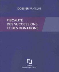 Dernières parutions dans Dossiers pratiques, Fiscalité des successions et des donations