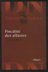 Dernières parutions dans Droit notarial, Fiscalité des affaires