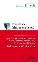 Nouvelle édition Fins de vie, éthique et société