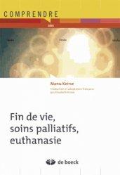 Souvent acheté avec L'éthique organisationnelle dans le secteur de la santé, le Fin de vie soins palliatifs, euthanasie